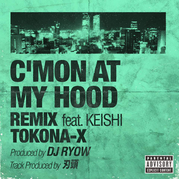 C'MON AT MY HOOD REMIX feat. KEISHI