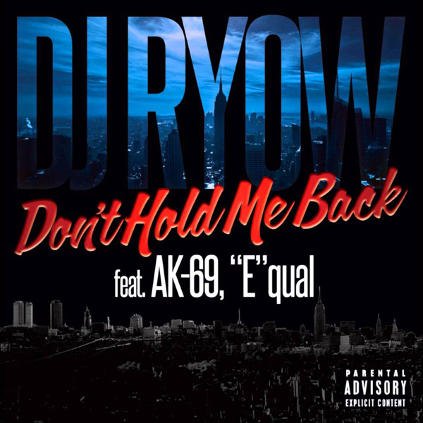 Don't Hold Me Back feat. AK-69,