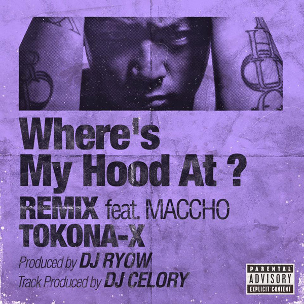 Where's My Hood At ? REMIX (feat. Maccho)